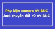 Phụ kiện camera Phụ kiện camera AV-BNC